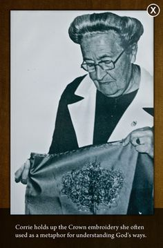 Corrie Ten Boom is one of my most precious heroes and inspirations in my life! I hope to be just like her!