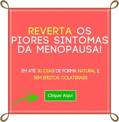 Amenizar e até acabar com os sintomas ruins da menopausa com um tratamento natural e super saudável! Conheça o Sobrevivendo a Menopausa de Fabiana Ortega! Clique Aqui e conheça agora: http://vivabemonline.com/sobrevivendo-a-menopausa/