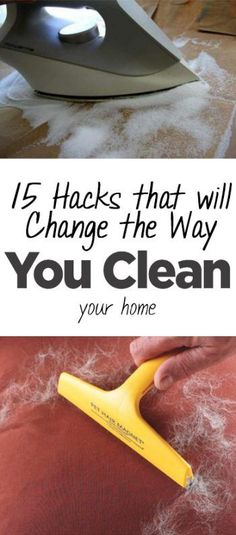 15 Cleaning Hacks That Will Change The Way You Clean