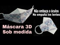 máscara 3D NOVA VERSÃO l SOB MEDIDA - molde l fácil l masque de protection l Face Mask - YouTube Book Crafts, Diy And Crafts, Sewing Hacks, Sewing Projects, Mascara 3d, Crochet Mask, Bag Patterns To Sew, Fashion Face Mask, 5 Minute Crafts