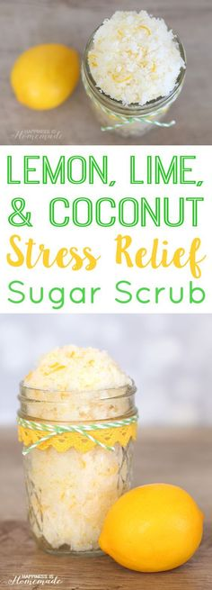 Lemon Lime Coconut Stress Away Sugar Scrub + Spa Gift Basket Idea - Happiness is. Lemon Lime Coconut Stress Away Sugar Scrub + Spa Gift Basket Idea – Happiness is Homemade : Lemon Sugar Scrub Recipe, Sugar Scrub Diy, Body Scrub Recipe, Diy Body Scrub, Diy Scrub, Diy Hair Scrub, Bath Scrub, Shower Scrub, Zucker Schrubben Diy