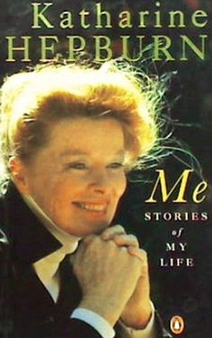 Book Review: Me: Stories of My Life by Katharine Hepburn