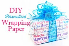 Craftibilities: DIY Personalized BIRTHDAY wrapping paper! Gift, Present - Extra special touch!