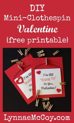 DIY Mini-Clothespin Valentines {Free Printable}