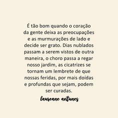 É tão bom quando o coração da gente Happy Thoughts, Positive Thoughts, Portuguese Quotes, Stupid Love, King Of My Heart, Motivational Phrases, Sentences, Love Quotes, How Are You Feeling