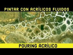 🏅TUTORIAL de PINTURA ACRÍLICA FLUIDA: Pouring acrílico, acrílicos fluidos. FLUID PAINTING en español. - YouTube Fluid Acrylics, Youtube, Acrylic Pouring, Painting, Ideas, Spanish, Frames, Canvases, Paintings