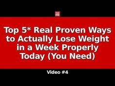 Top 5* Real Proven Ways to Actually Lose Weight in a Week Properly Today (You Need) - YouTube
