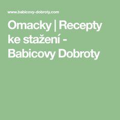 Omacky   Recepty ke stažení - Babicovy Dobroty