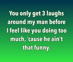 Feel Like, Like You, Me As A Girlfriend, My Man, Feelings, Funny, Ha Ha, Hilarious, Entertaining