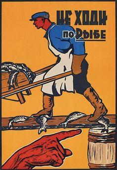"Soviet accident prevention poster. Slogan: ""Dont walk on fish."""