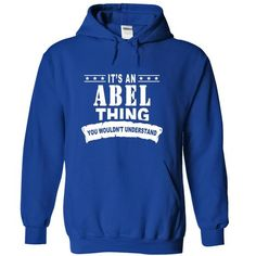 Its an ABEL Thing, You Wouldnt Understand! - #retro t shirts #t shirt creator. ORDER NOW => https://www.sunfrog.com/Names/Its-an-ABEL-Thing-You-Wouldnt-Understand-xkcmvgqkfv-RoyalBlue-14409497-Hoodie.html?id=60505