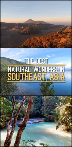 I've compiled a list of 15 of the best natural wonders in Southeast Asia, including volcanoes, waterfalls and mountains.