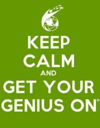 Keep Calm and Get Your Genius On