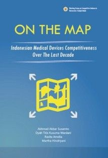 ON THE MAP: Indonesian Medical Devices Competitiveness over the Last Decade -  http://blog.insist.or.id/insistpress/en/arsip/12169