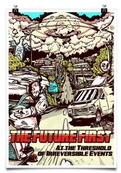 The Future First: At the Threshold of Irreversible Events poster