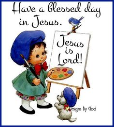 Have a blessed and beautiful day in JESUS! Love The Lord, God Is Good, Good Morning Friends Quotes, Morning Quotes, Bible Stand, Bless The Child, Christian Artwork, Jesus Is Coming, Christian Families