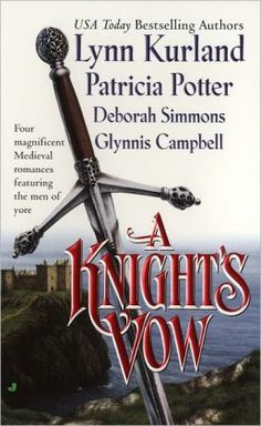A Knight's Vow  by Lynn Kurland, Patricia Potter