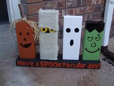Cute Halloween Deco.. Just get 5-2x4 pieces of wood and decorate with paint!!!(any white clothe for the mummy)