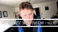 WE HAVE TO SCRAP OUR CAR! | VLOG Scrap, David, Videos, Youtube, Tat, Youtubers, Video Clip