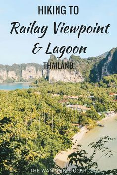 Hiking To Railay Viewpoint And Lagoon In Thailand