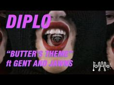 """DIPLO """"BUTTER'S THEME"""" ft GENT & JAWNS (OFFICIAL MUSIC VIDEO)"""