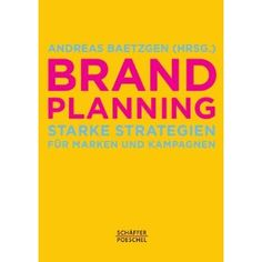 A book that describes and explains nearly everything you need to know about brand planning