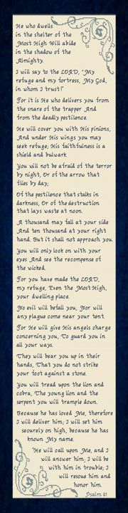 all of Psalm 91 - He who dwells in the shelter of the Most High Will abide in the shadow of the Almighty. Cross Stitch Charts, Cross Stitch Designs, Cross Stitch Patterns, Psalm 91 1, Psalms, Shadow Of The Almighty, Most High, Favorite Bible Verses, Meaningful Gifts