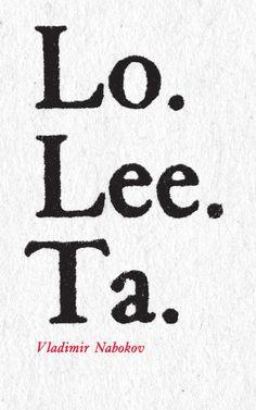 """De """"Lolita"""" hay preciosas cubiertas, pero cuesta ver alguna que sea simplemente tipográfica. Esta maravilla es de Isaac Tobin, para una edición de la novela de Nabokov publicada en 2002."""