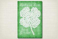 Irish Guest Book  Lucky in Love Shamrock Wedding by PoppyInPrint  Done and done! 3 more months!