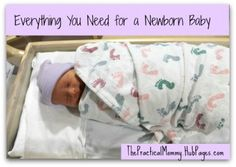 Be prepared for your newborn with this list of baby essentials. Learn what you need for the baby and how you can save money buying items for your new baby.
