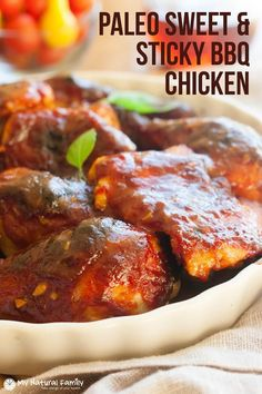 """The Paleo chicken recipe we have for you today isPaleo Sweet & Sticky BBQ Chicken Recipe. We hope that you enjoy our new recipe.My all-time, go-to easy chicken dinner is something my kids call """"sticky chicken"""". I used tojust take a bottle of bbq sauce and that cheap maple syrup (that's probably just made ofContinue"""