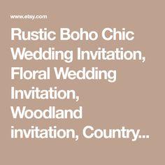Rustic Boho Chic Wedding Invitation, Floral Wedding Invitation, Woodland invitation, Country wedding, Kraft Wedding Invite