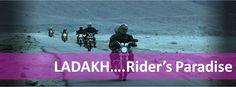 LADAKH...rider's paradise