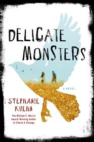 "Delicate Monsters - ""When nearly killing a classmate gets seventeen-year-old Sadie Su kicked out of her third boarding school in four years, she returns to her family's California vineyard estate. Here, she's meant to stay out of trouble. Here, she's meant to do a lot of things. But it's hard. She's bored. And when Sadie's bored, the only thing she likes is trouble."""