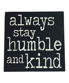 'Humble and Kind' Wall Sign