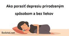 Ako poraziť depresiu prirodzeným spôsobom a bez liekov Diabetes, Memes, Health, Movie Posters, Diet, Psychology, Health Care, Meme, Film Poster