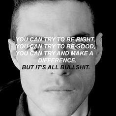 You can try. #MrRobot