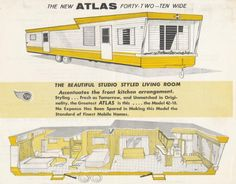 1950's Atlas Mobile Home. LOVE this!!! There is a pink and white one down the road I want SO bad!!!