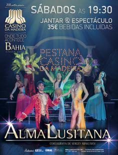 Novos espetáculo no Restaurante Bahia - Alma Lusitana com coreografia de Sergey Abakumov no Casino da Madeira