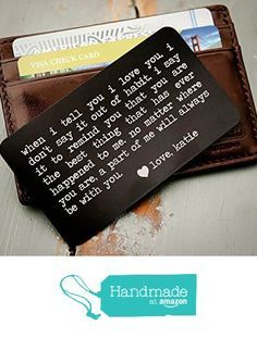 Custom Engraved Wallet Insert, Personalized Wallet Card, Mini Love Note, Metal Wallet Card - Anniversary, Valentine's Day, Father's Day, Groom's Gift For Him from InkMeThis http://www.amazon.com/dp/B018OQP78Q/ref=hnd_sw_r_pi_awdo_hbc8wb15BTC1J #handmadeatamazon