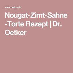 Spectacular Nougat Zimt Sahne Torte Rezept Dr Oetker