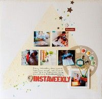 Instaweekly by Francine Clouden from our Scrapbooking Gallery originally submitted 10/08/13 at 07:03 AM