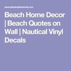 Beach Home Decor | Beach Quotes on Wall | Nautical Vinyl Decals