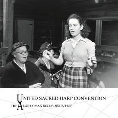 Lomax Archives/ACE's Global Jukebox releases: Sacred Harp Convention, '59