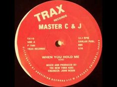 Master C & J - When You Hold Me