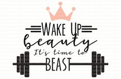 Wake Up Beauty Its times to Beast svg file Female Fitness Decal Fitness svg Silhouette Cameo Scrapbooking Template Stencil Iron On Decal by PerfectlyPoshPixels on Etsy (Female Fitness Inspiration) Fitness Workouts, Sport Fitness, Fun Workouts, Fitness Shirts, Fitness Goals, Enjoy Fitness, Fitness Friday, Shape Fitness, Fitness Wear