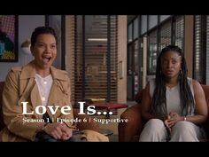 Love Is | OWN Series | Season 1 | Episode 6 | Supportive