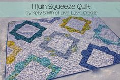 Free pattern by Kelly Smith of Live.Love.Create. Main Squeeze Quilt on Moda's Bake Shop. @ModaFabrics