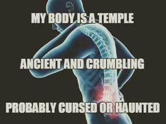 Baahahahaha. Said everyone with a chronic painful illness.