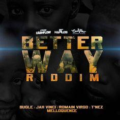 Better Way Riddim - Cashflow Records - Riddim Tun Up